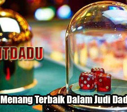 Peluang Menang Terbaik Dalam Judi Dadu Online