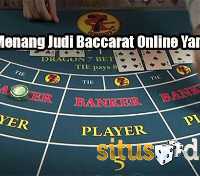 Strategi Menang Judi Baccarat Online Yang Efektif
