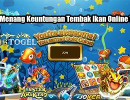 Taktik Menang Keuntungan Tembak Ikan Online Terbaik